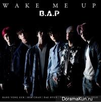B.A.P - Wake Me Up