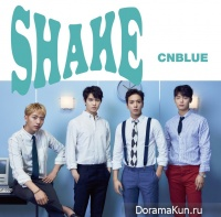 CNBLUE – SHAKE