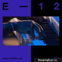 Myron Mckinley Trio – E-12