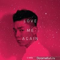 G.Soul – Love Me Again