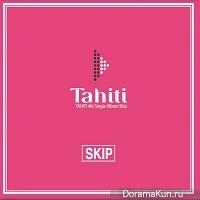 TAHITI – Skip