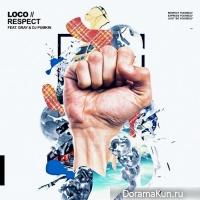 Loco – RESPECT