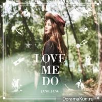 Jang Jane – Love Me Do