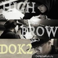 HIGHBROW, Dok2 – High Up