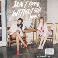 Miss $ – Don't Speak Without Soul