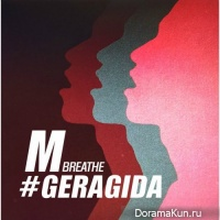 M (SHINHWA), Geragida – Breathe