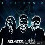 AZIATIX – ELEKTRONIK (Remix By Enik Lin)