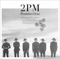 2PM – Promise