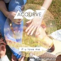 Acourve – If U love me