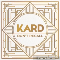 K.A.R.D – Don`t Recall