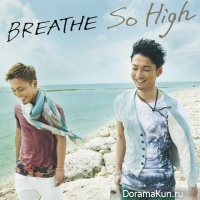 BREATHE выпустили короткий клип для So High
