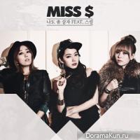 Miss $ – Just Let Me Live