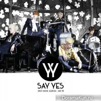 Say Yes – SAY GOOD