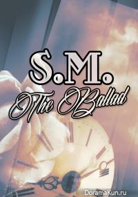 S.M. THE BALLAD