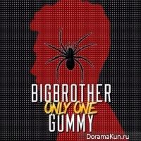 Big Brother и Gummy