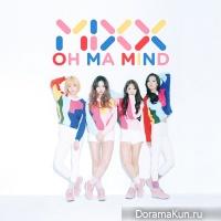 MIXX - Oh Ma Mind