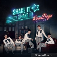 Road Boyz - Shake It, Shake It