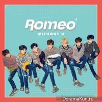 ROMEO - Without U