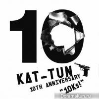 KAT-TUN 10TH ANNIVERSARY BEST '10Ks!