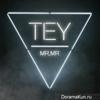 TEY (MR.MR) - Dangerous