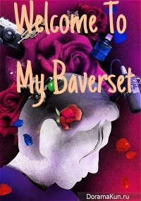 Welcome To My Baverse