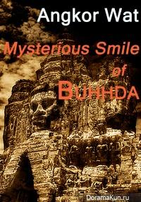 Angkor Wat: Mysterious Smile of Buddha