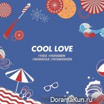 Hongbin (VIXX) & Hyungwon (MONSTA X) - COOL LOVE