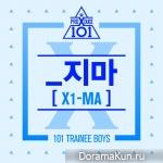 PRODUCE X 101 – _지마 (X1-MA)