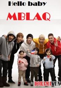 Hello baby MBLAQ