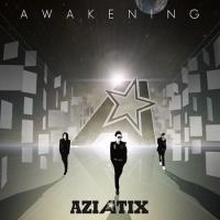 Aziatix – Awakening