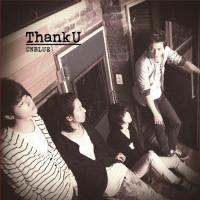 C.N Blue - Thank U