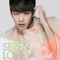SE7EN - LOVE AGAIN