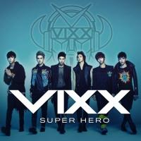 VIXX - Super Hero