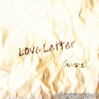 GACKT - Love Letter