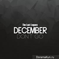 December – Don't Go