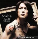 Takizawa Hideaki - Shalala