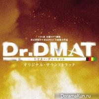 Dr. DMAT ~Gareki no Shita no Hippocrates