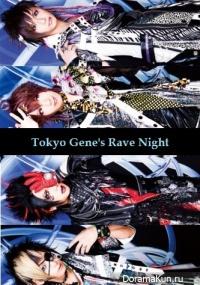 Black Gene For the Next Scene - Tokyo Gene's Rave Night