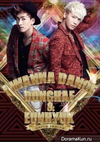 Donghae & Eunhuyk - I Wanna Dance