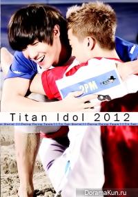 Titan Idol