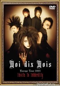 Moi dix Mois - Europe Tour 2005 - Invite to Immorality 2005