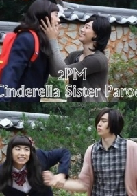 2PM Parody Cinderella's sister