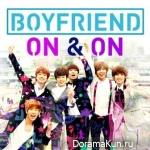 Boyfriend - On & On