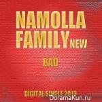 Namolla Family N – You Are So Bad
