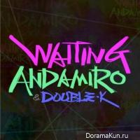 Andamiro – Waiting