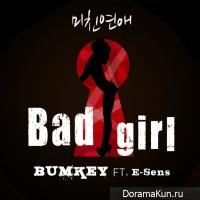 Bumkey – Bad Girl