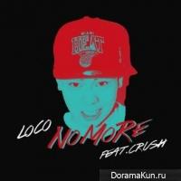 LOCO – No More