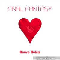 House Rulez – Final Fantasy