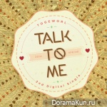 Togeworl – Talk To Me