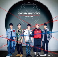 FT Island - UNITED SHADOWS